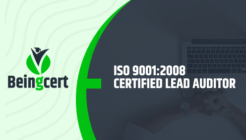 Beingcert ISO 9001:2008 Certified Lead Auditor